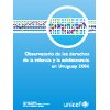 Observatorio 2006 derechos de infancia y adolescencia en Uruguay - application/pdf
